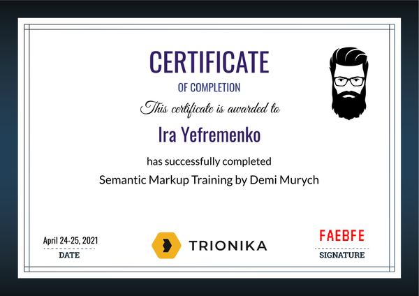 Ira Yefremenko Certificate of Completion of Semantic Markup Training by Demi Murych