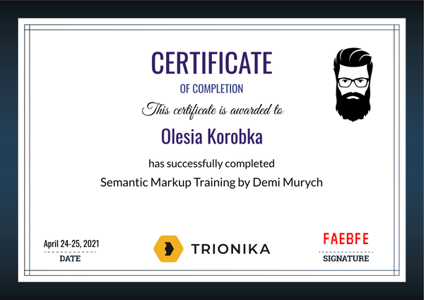 Olesia Korobka Certificate of Completion of Semantic Markup Training by Demi Murych