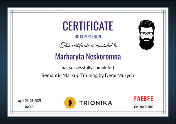 Marharyta Neskoromna Certificate of Completion of Semantic Markup Training by Demi Murych