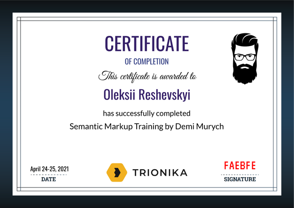 Oleksii Reshevskyi Certificate of Completion of Semantic Markup Training by Demi Murych