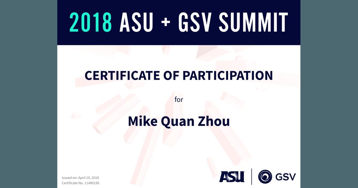 The 2018 Asu Gsv Summit Mike Quan Zhou Accredible